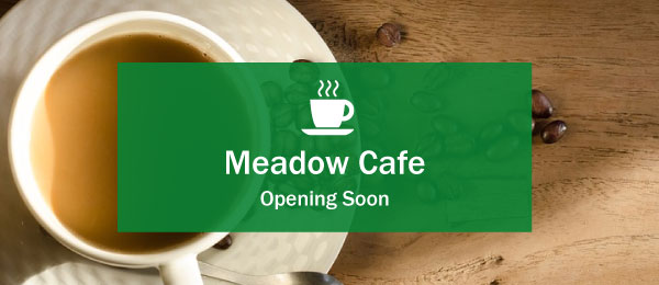 Meadow Grange Cafe Opening Soon